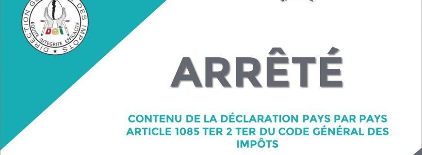 ARRÊTÉ CONTENU DE LA DÉCLARATION PAYS PAR PAYS ARTICLE 1085 TER 2 TER DU CODE GÉNÉRAL DES IMPÔTS