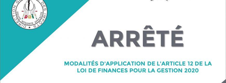 ARRÊTÉ INTERMINISTÉRIEL-PORTANT FIXATION DES MODALITÉS D'APPLICATION DE L'ARTICLE 12 DE LA LOI DE FINANCES POUR LA GESTION 2020