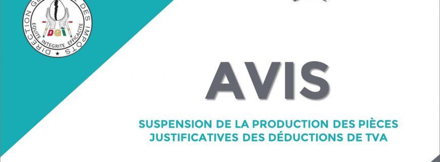 SUSPENSION DE LA PRODUCTION DES PIÈCES JUSTIFICATIVES DES DÉDUCTIONS DE TVA