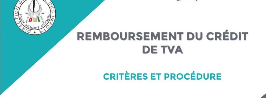 CRITÈRES ET PROCÉDURE DE REMBOURSEMENT DU CRÉDIT DE TVA