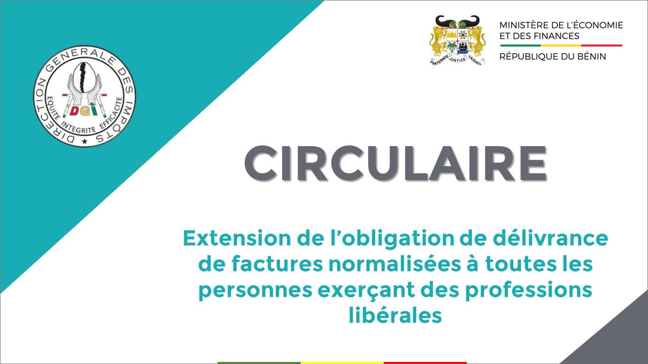 Circulaire relative à l'extension de l'obligation de délivrance de factures normalisées à toutes les personnes exerçant des professions libérales