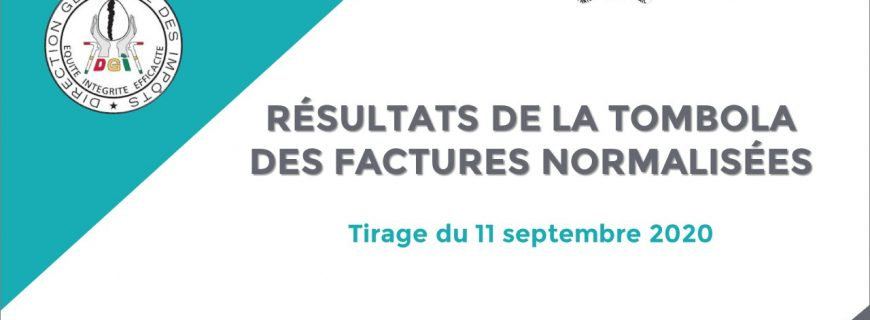 RÉSULTATS DE LA TOMBOLA DES FACTURES NORMALISÉES : Tirage du 11 septembre 2020