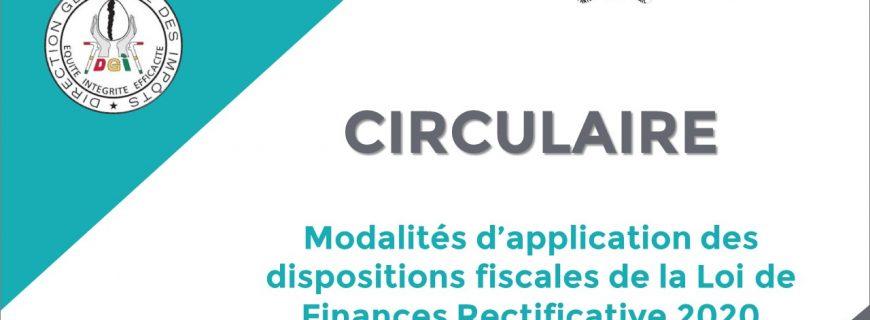 CIRCULAIRE PORTANT MODALITÉS D'APPLICATION DES DISPOSITIONS FISCALES DE LA LOI DE FINANCES RECTIFICATIVE POUR LA GESTION 2020