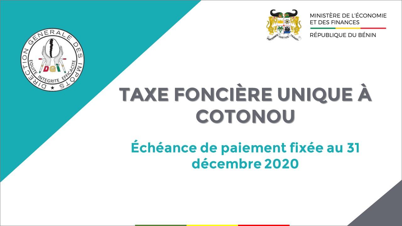 Taxe Foncière Unique à Cotonou : Échéance de paiement fixée au 31 décembre 2020