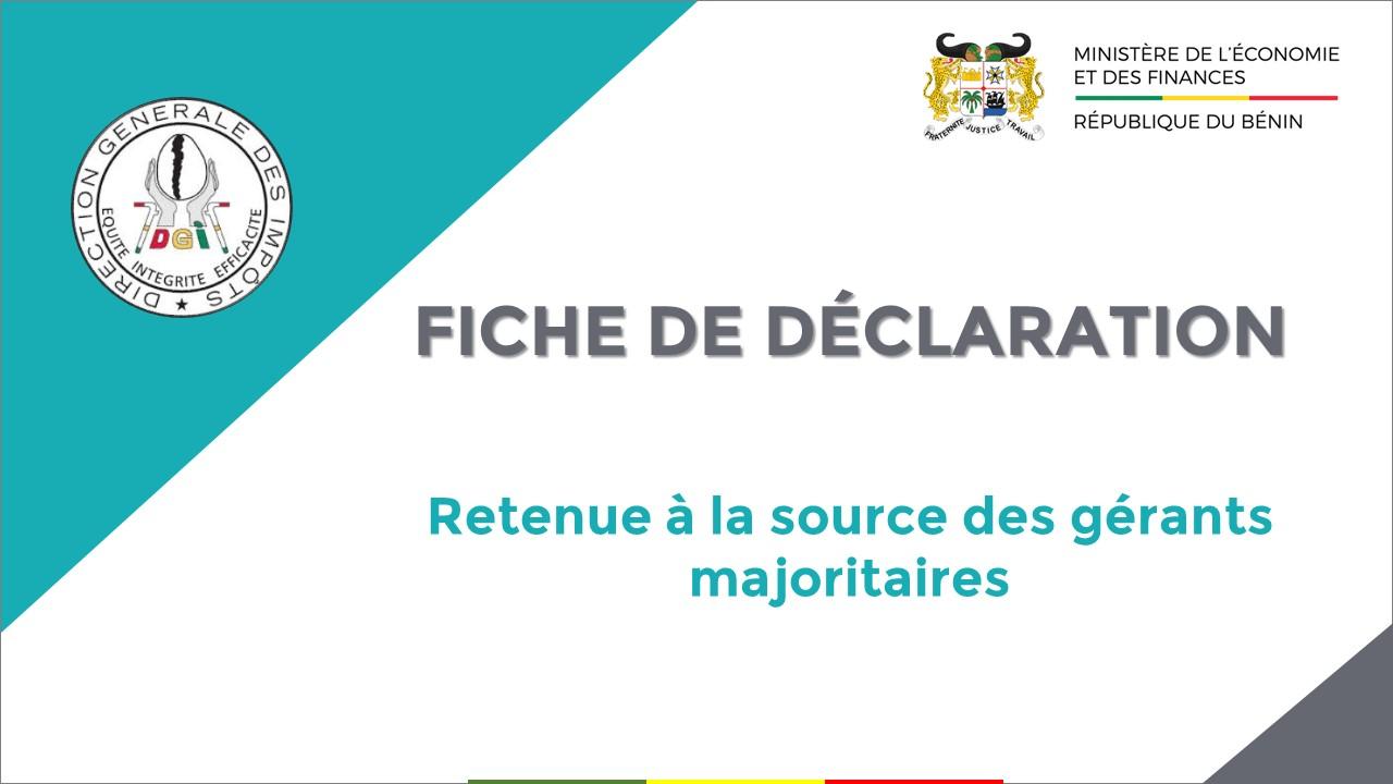 FICHE DE DÉCLARATION DE LA RETENUE À LA SOURCE DES GÉRANTS MAJORITAIRES