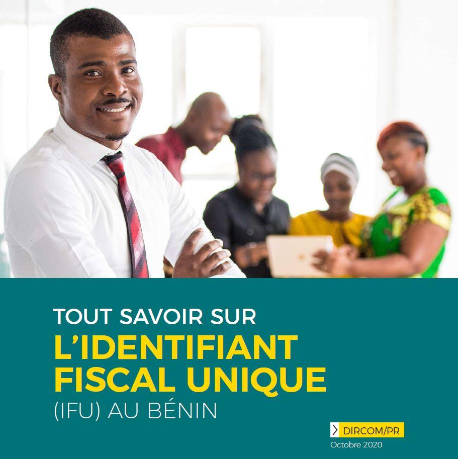 Tout savoir sur l'Identifiant Fiscal Unique (IFU) au Bénin