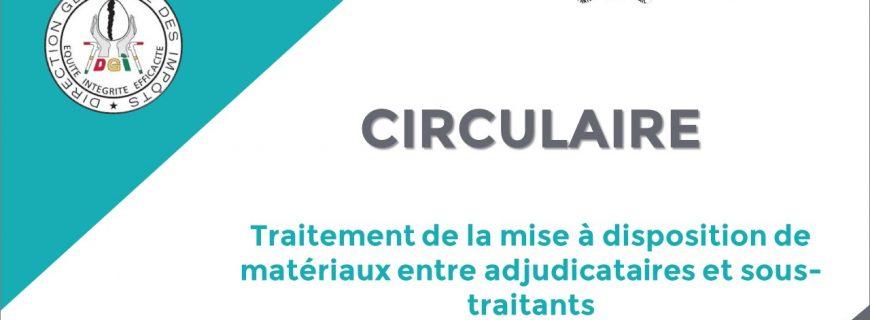CIRCULAIRE 1182 RELATIVE AU TRAITEMENT DE LA MISE À DISPOSITION DE MATÉRIAUX ENTRE ADJUDICATAIRES ET SOUS-TRAITANTS