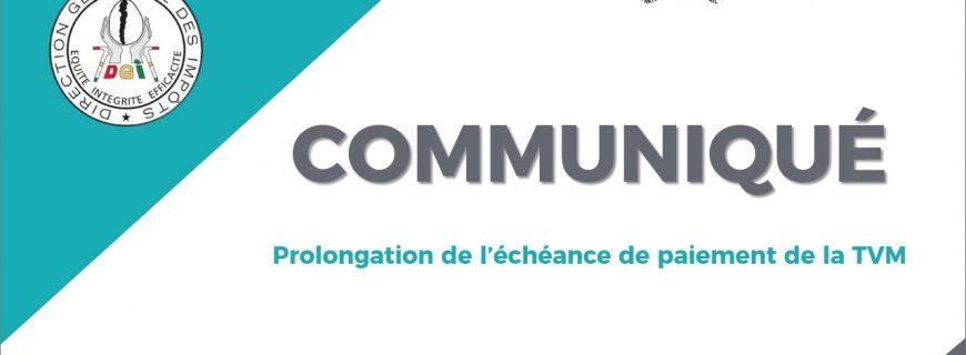 COMMUNIQUÉ : PROLONGATION DE L'ÉCHÉANCE DE PAIEMENT DE LA TVM