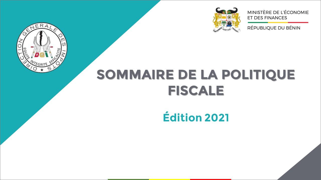LE SOMMAIRE DE LA POLITIQUE FISCALE 2021 EST DISPONIBLE