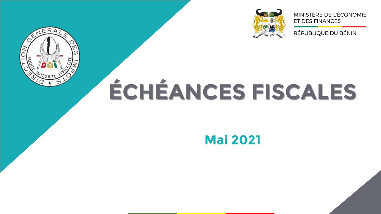 ÉCHÉANCES FISCALES DU MOIS DE MAI 2021
