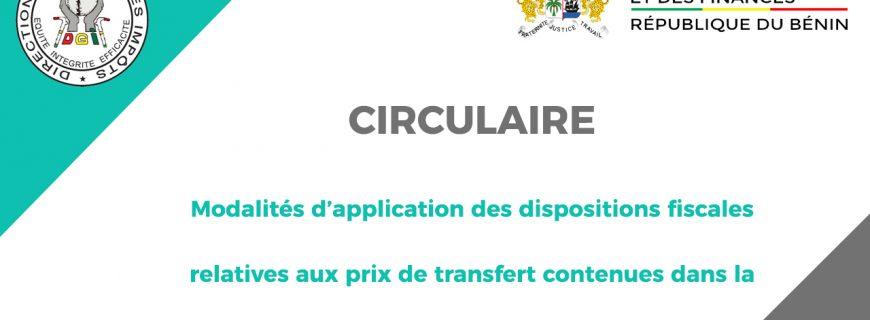 CIRCULAIRE RELATIVE AUX MODALITÉS D'APPLICATION DES DISPOSITIONS FISCALES RELATIVES AUX PRIX DE TRANSFERT CONTENUES DANS LA LOI DE FINANCES 2020