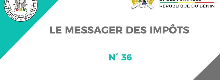 LE MESSAGER DES IMPÔTS N°36 EST DISPONIBLE